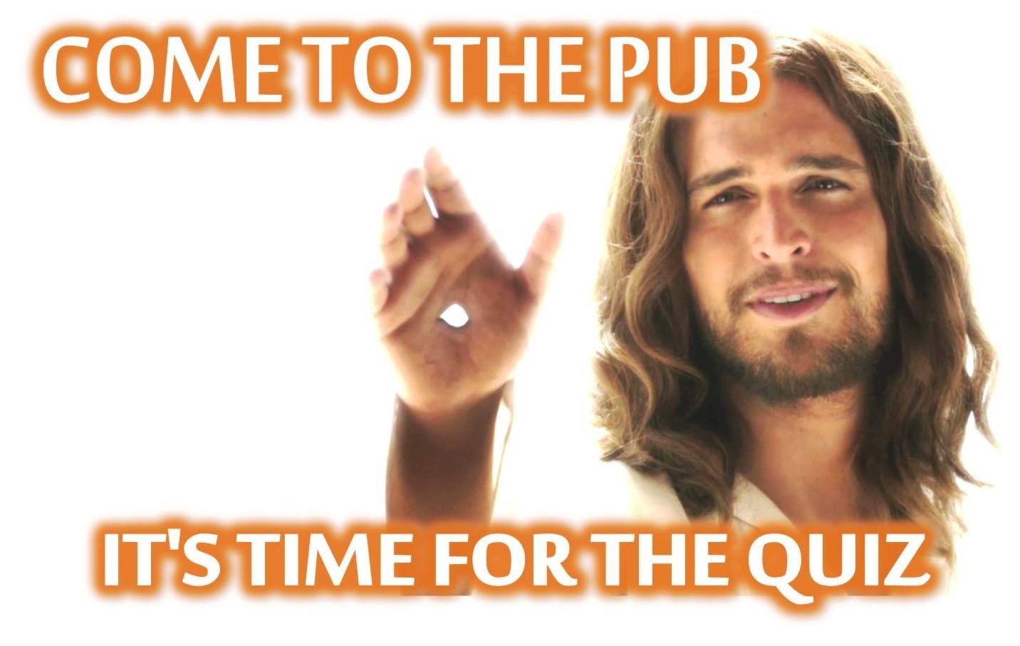 Jesus likes pub quizzes