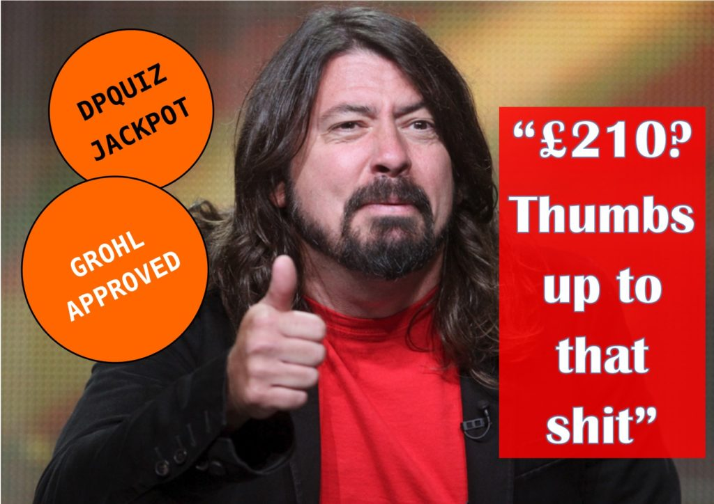 Dave Grohl approves of tonight's £210 jackpot