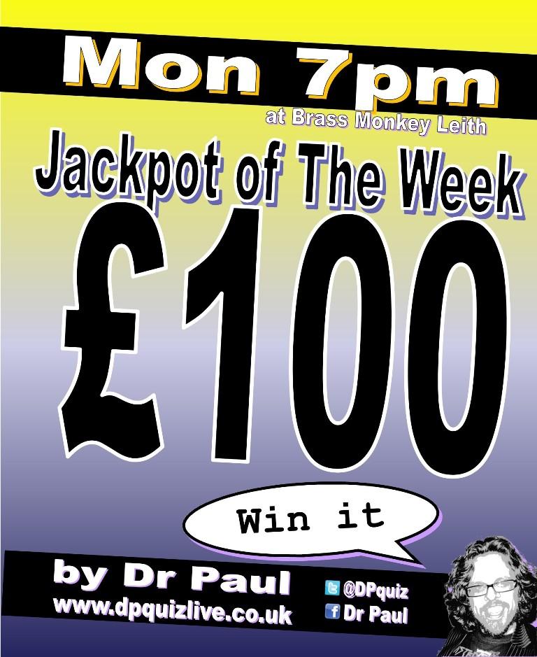 £100 jackpot tonight at the Brass Monkey Leith