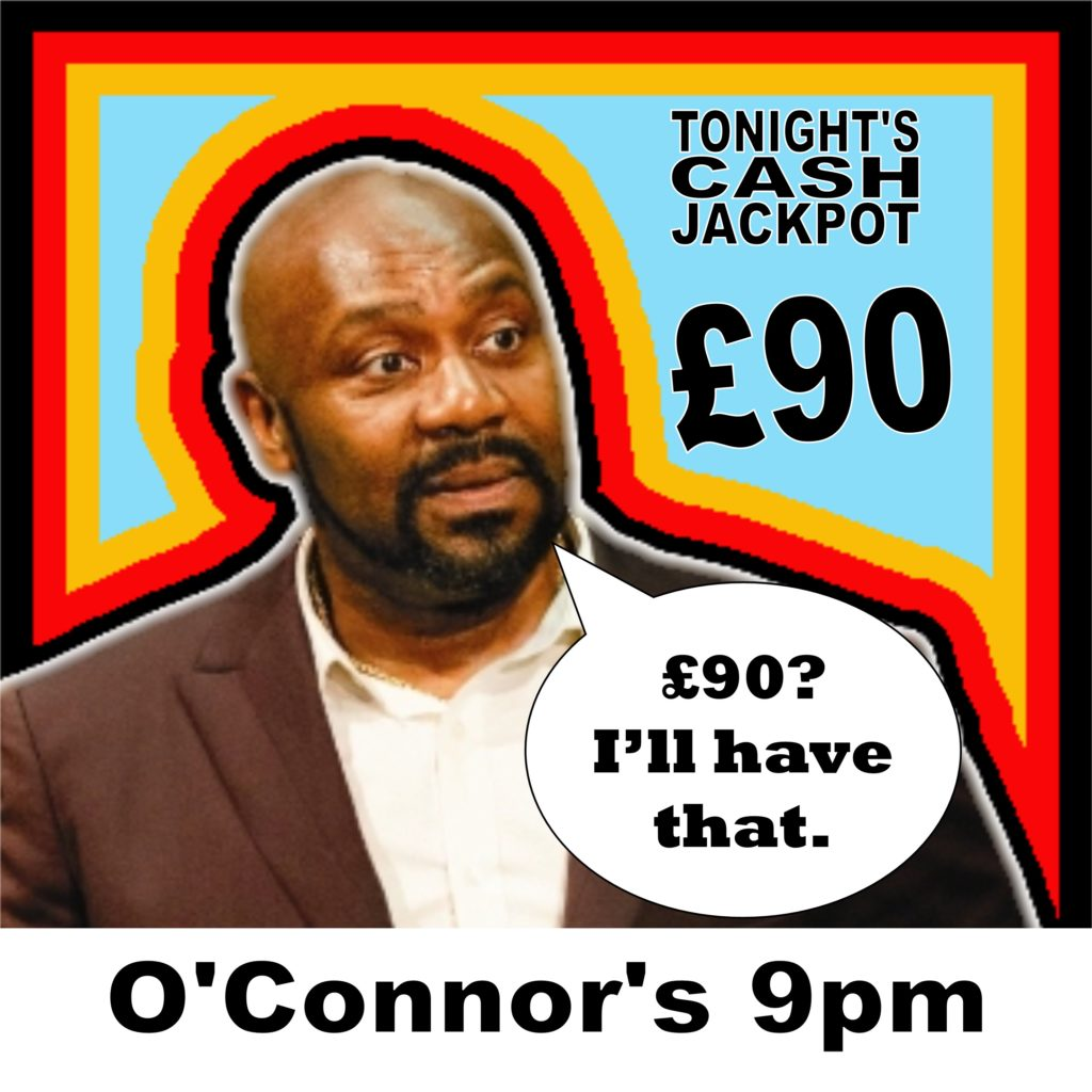 £90 jackpot at o'connor's
