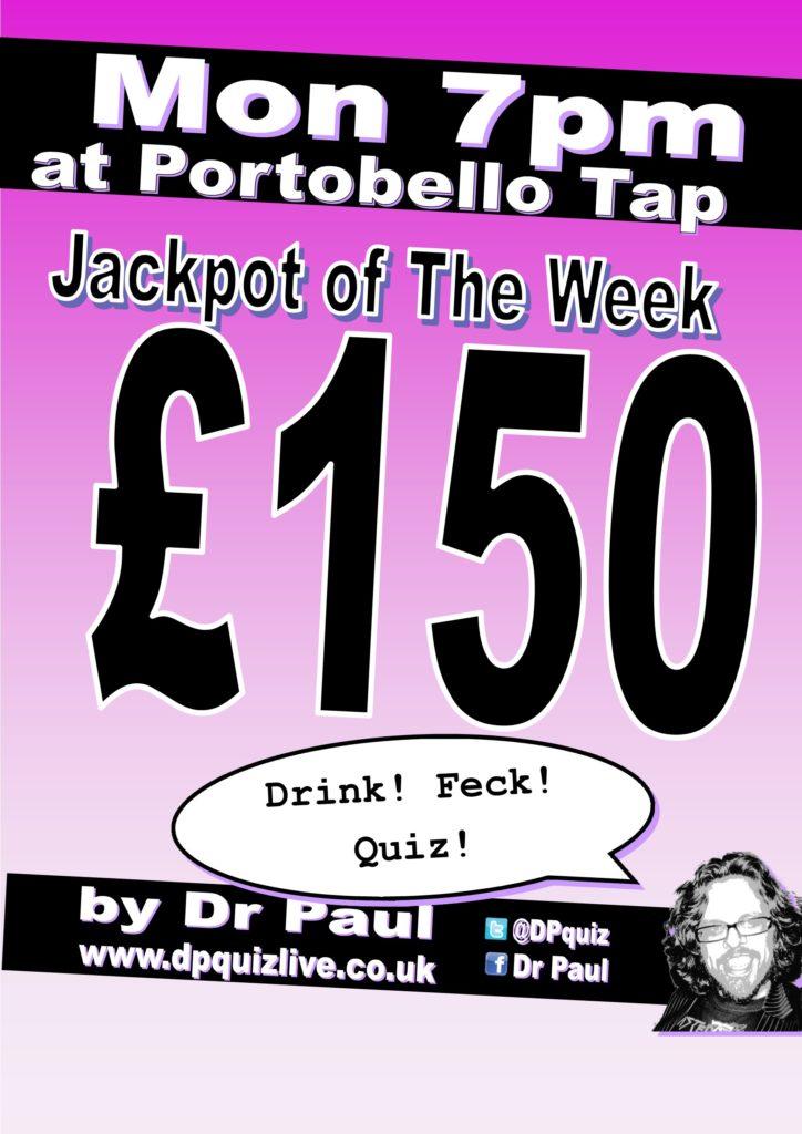 £150 at the Portobello Tap tonight