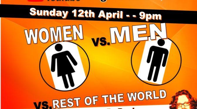 MEn v Women (v Rest of The World)