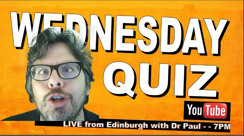Hey Now. It's Breadinburgh, It's Wednesday. It's time for Quizness